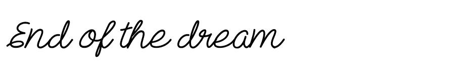 End of the dream font
