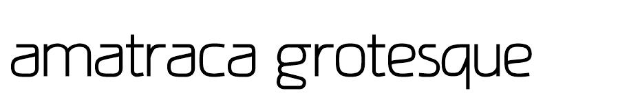 Amatraca Grotesque font